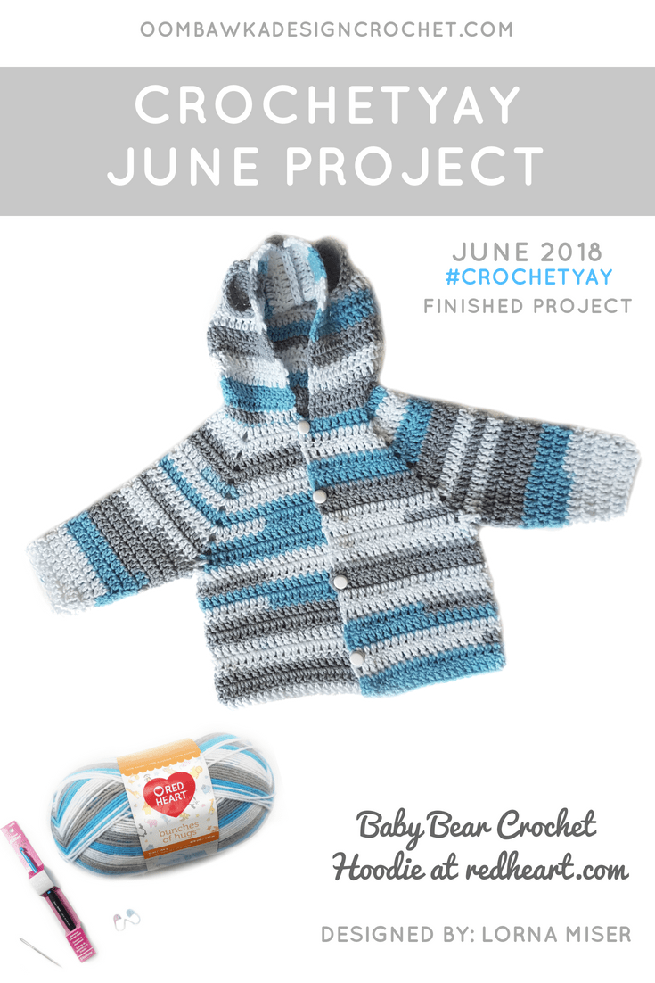 Crochetyay June 2018 Project. Baby Bear Hoodie. Free Pattern from Red Heart. Oombawka Design Crochet