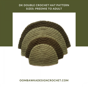Free DK Double Crochet Hat Pattern. Oombawka Design