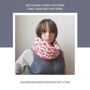 Keystone Cowl Pattern. Oombawka Design Crochet #scarfofthemonthclub2018 June