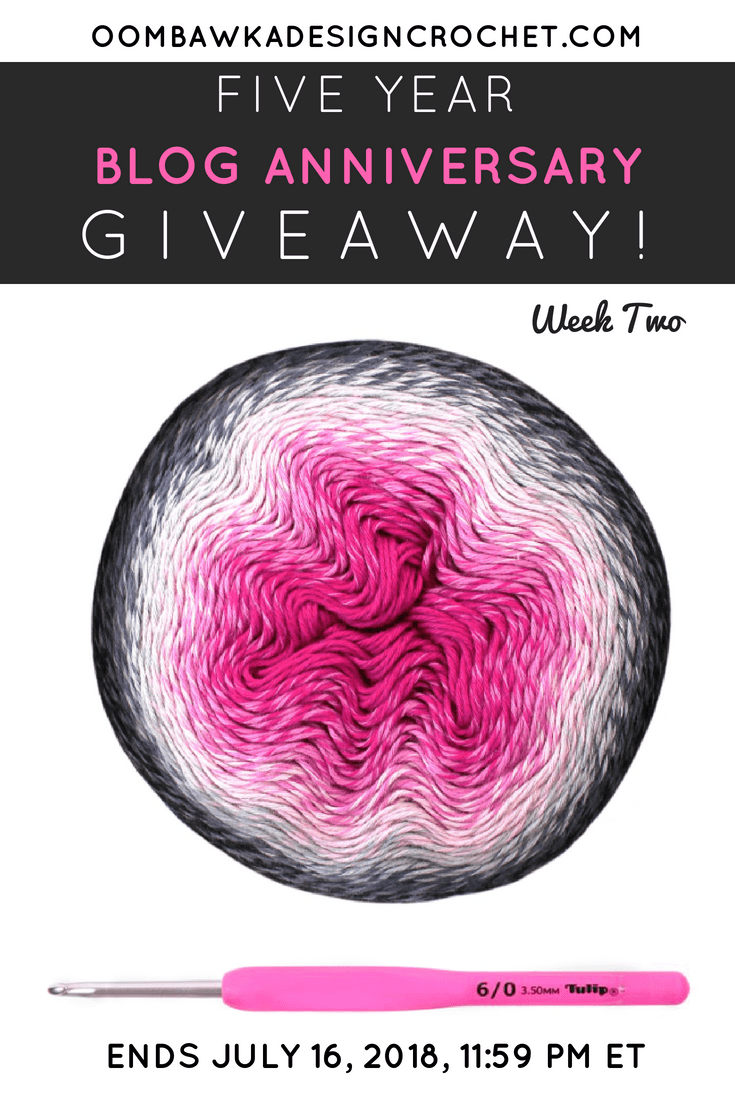 Celebrate Oombawka Design\'s 5th Blog Anniversary with Weekly Giveaways this July! Week 2 Prize Pack includes: 1 Cake of Scheepjes Whirl Night Time Bubbles Yarn and 1 Tulip Etimo Rose Crochet Hook. Giveaway Ends July 16, 2018. 11:59 pm ET. Thank you to everyone who has crocheted with me these past 5 years!