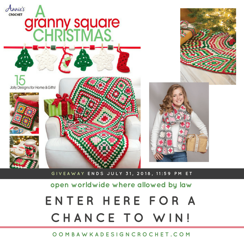 Granny Square Christmas eBook Giveaway from Annies Craft Store Ends July 31 2018 1159 pm ET at Oombawka Design Crochet 2