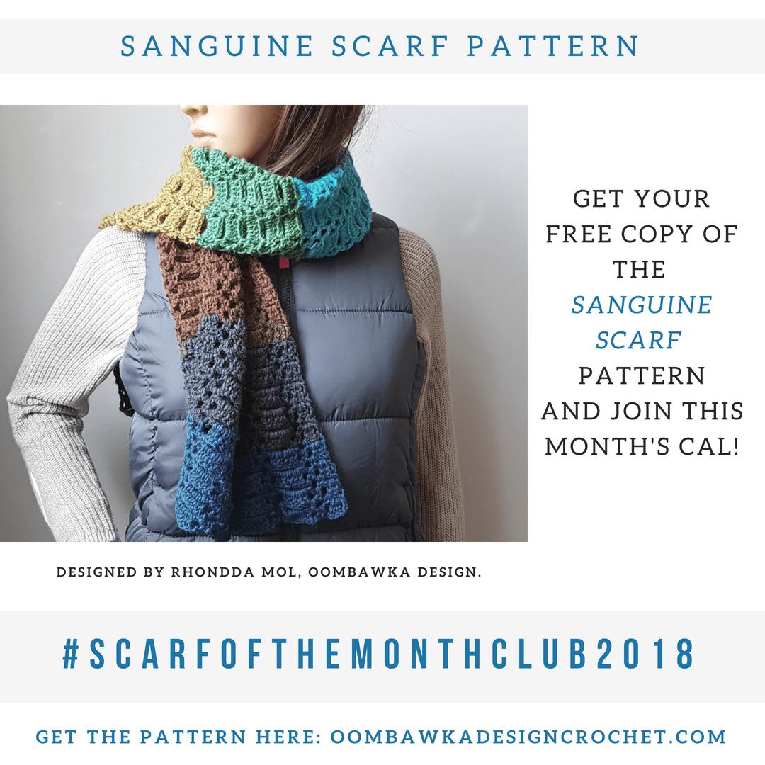 Sanguine Scarf Pattern. Oombawka Design Crochet. #scarfofthemonthclub2018 1