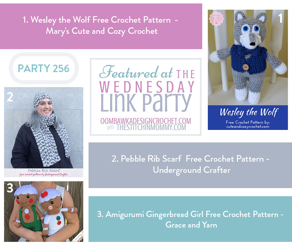 Wesley the Wolf Free Crochet Pattern - Mary's Cute and Cozy Crochet Pebble Rib Scarf Free Crochet Pattern - Underground Crafter Amigurumi Gingerbread Girl Free Crochet Pattern - Grace and Yarn