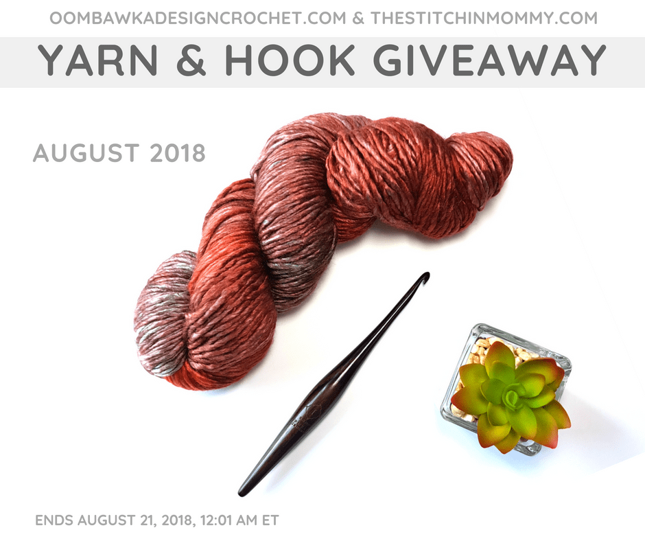 August Yarn and Hook Giveaway. Oombawka Design Crochet and The Stitchin Mommy