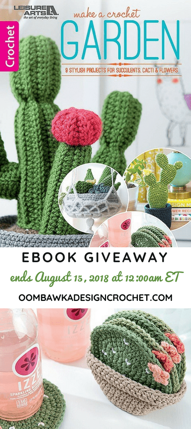 Make a Crochet Garden eBook Giveaway ends August 14 2018 1200am ET OombawkaDesignCrochet