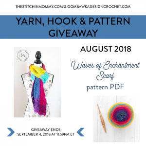 August Yarn, Crochet Hook and Pattern Giveaway!