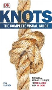 KNOTS. The Complete Visual Guide. DK Canada. Book Review by Oombawka Design