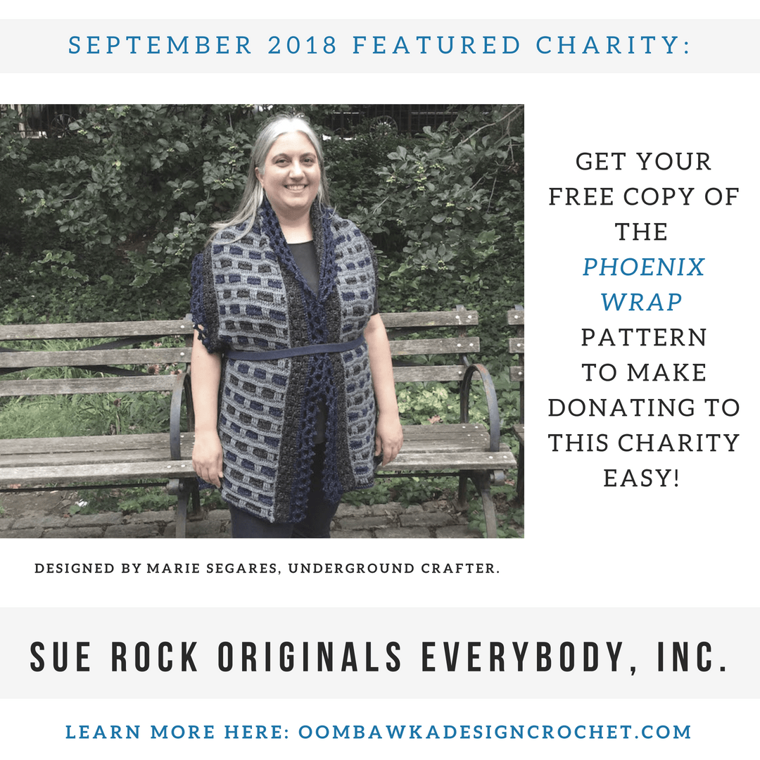 September Charity Spotlight Sue Rock Originals Everybody Inc and Marie Segares Underground Crafter Free Pattern to Donate