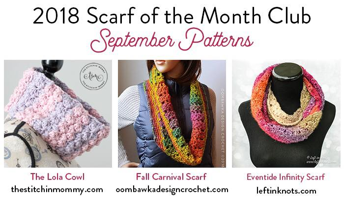 September Scarf of the Month Club 2018. 3 Free Patterns. Oombawka Design Crochet