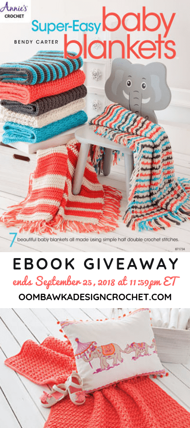 Super-Easy Baby Blankets eBook Giveaway from Annies Craft Store ends September 25 2018 1159pm ET at Oombawka Design Crochet