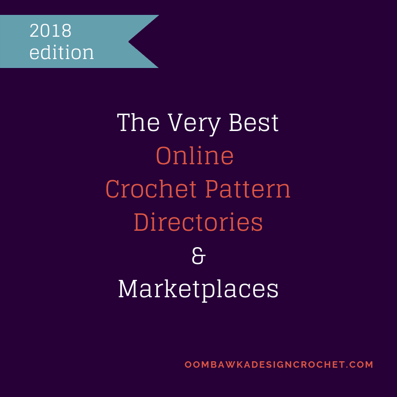 The Very Best Online Crochet Pattern Directories And Marketplaces
