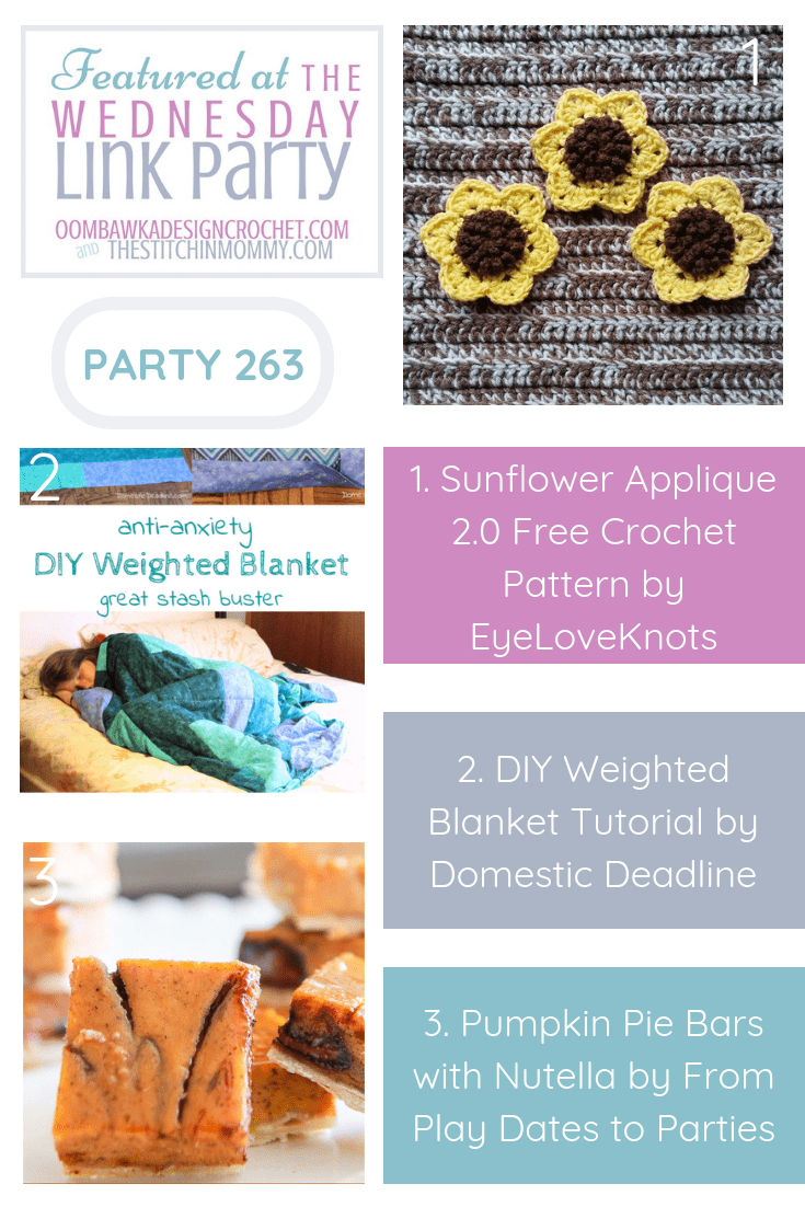 Our three featured projects include a free crochet pattern for a pretty Sunflower Applique, a DIY Weighted Blanket tutorial and a recipe for Pumpkin Pie Bars with Nutella