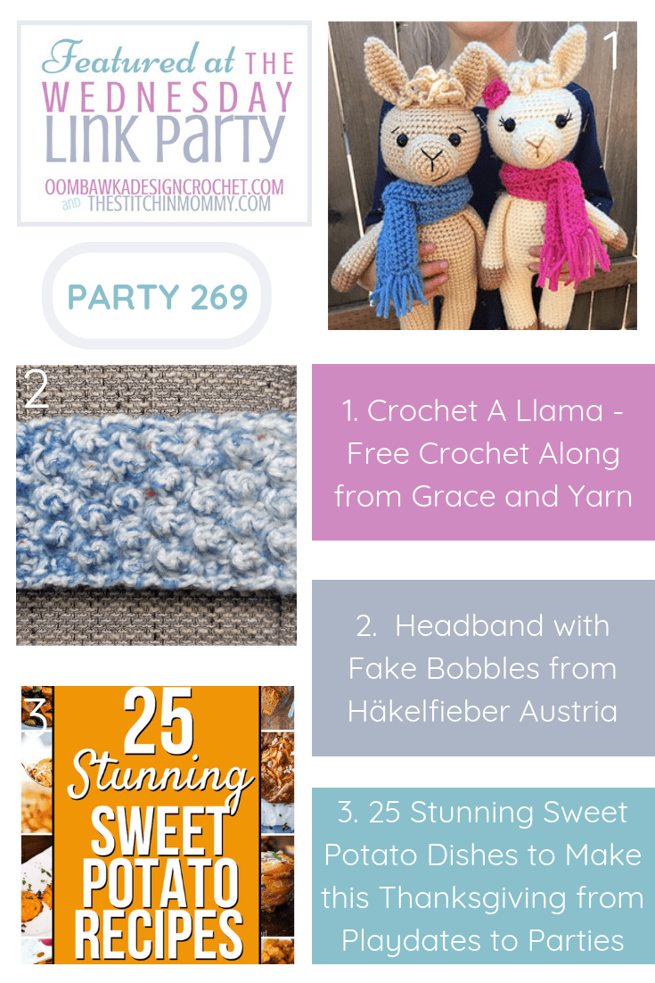 This week our three featured projects include a fun crochet a llama CAL (it\'s a free crochet along), a crocheted headband with fake bobbles (get the free pattern!) and 25 yummy sweet potato recipes! Get the links to all these projects and more at the Wednesday Link Party! You never know, you may find your next project idea right here!