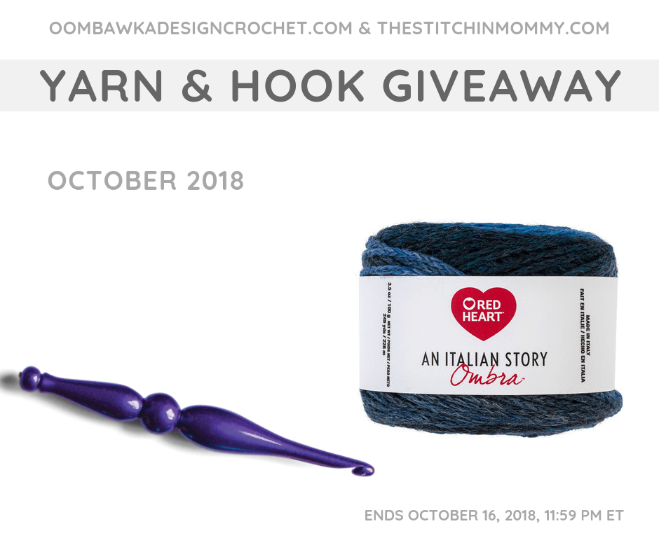 October Yarn and Hook Giveaway. The Stitchin Mommy and Oombawka Design. Ends October 16 1159 pm ET FB
