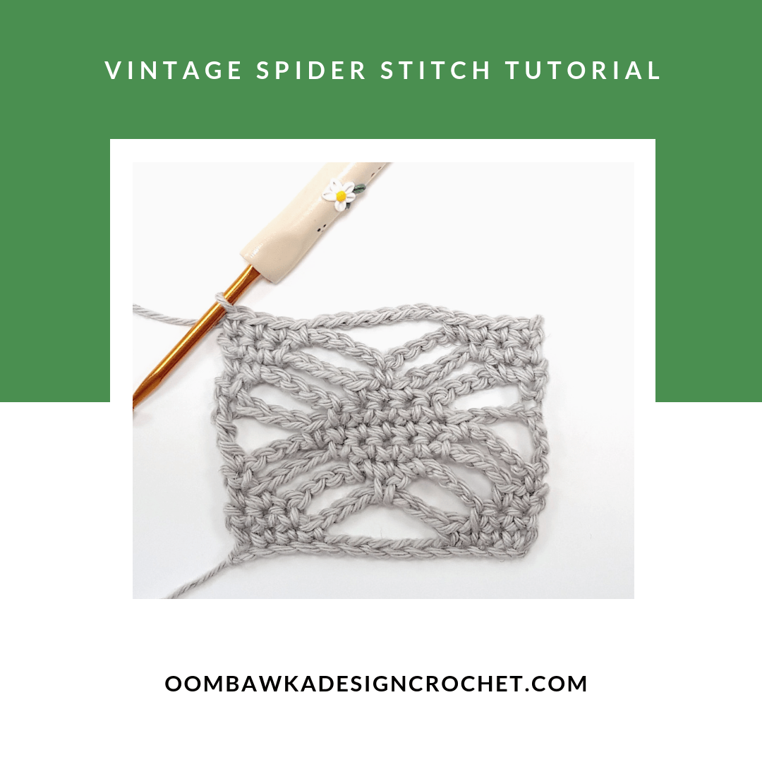 Vintage Spider Stitch Tutorial by Oombawka Design Crochet FB