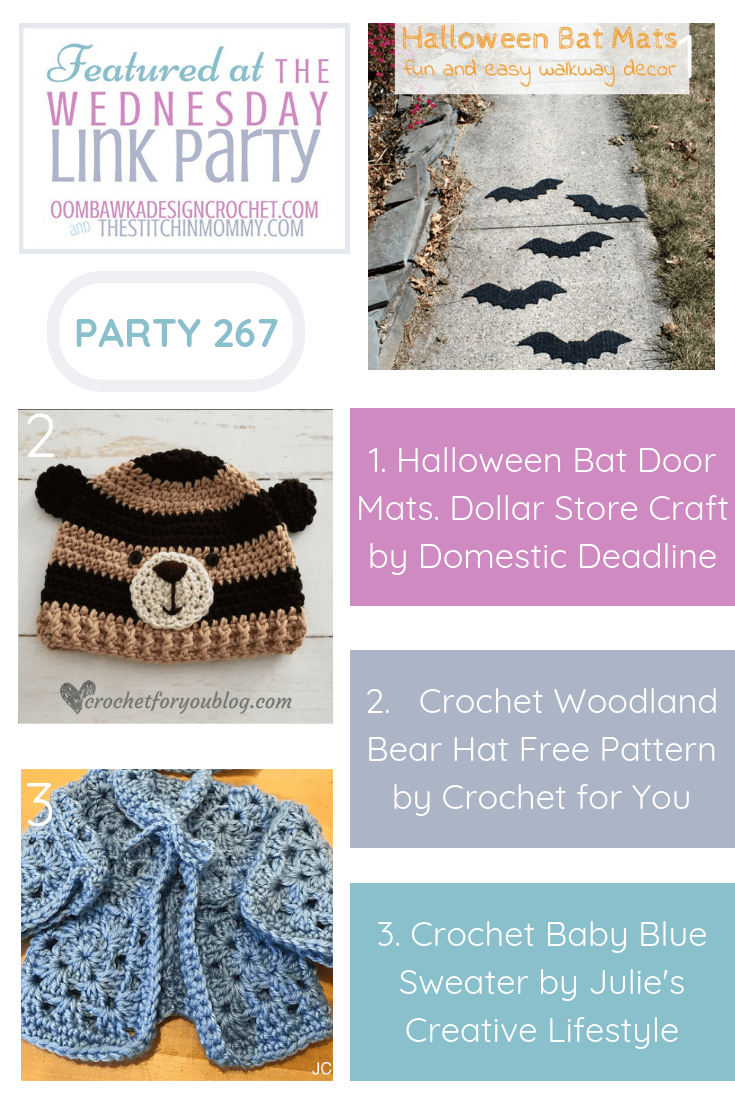 Wednesday Link Party 266 Featured Favorites. Halloween Bat Mats Crochet Woodland Bear Hat and Crochet Baby Blue Sweater. Hosted by Oombawka Design and The Stitchin Mommy. PIN