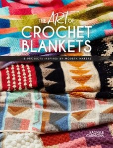 Cover. The Art of Crochet Blankets. Interweave. Review by Oombawka Design Crochet