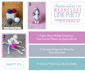 This Week at Party 274 we feature projects from EyeLoveKnots, Frau Tschi-Tschi and Lalka Crochetka! Celtic Weave Bobble Ornament - Free Crochet Pattern by EyeLoveKnots Crochet Amigurumi Mouse by Frau Tschi-Tschi Unicorn Victoria by Lalka Crochetka