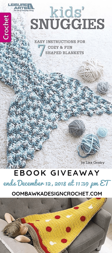 Kids Snuggies EBOOK giveaway ends December 12 1159pm ET Oombawka Design Crochet