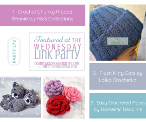 Featured at the Wednesday Link Party 278 Crochet Chunky Ribbed Beanie, Plush Kitty Cats and Easy Crocheted Roses