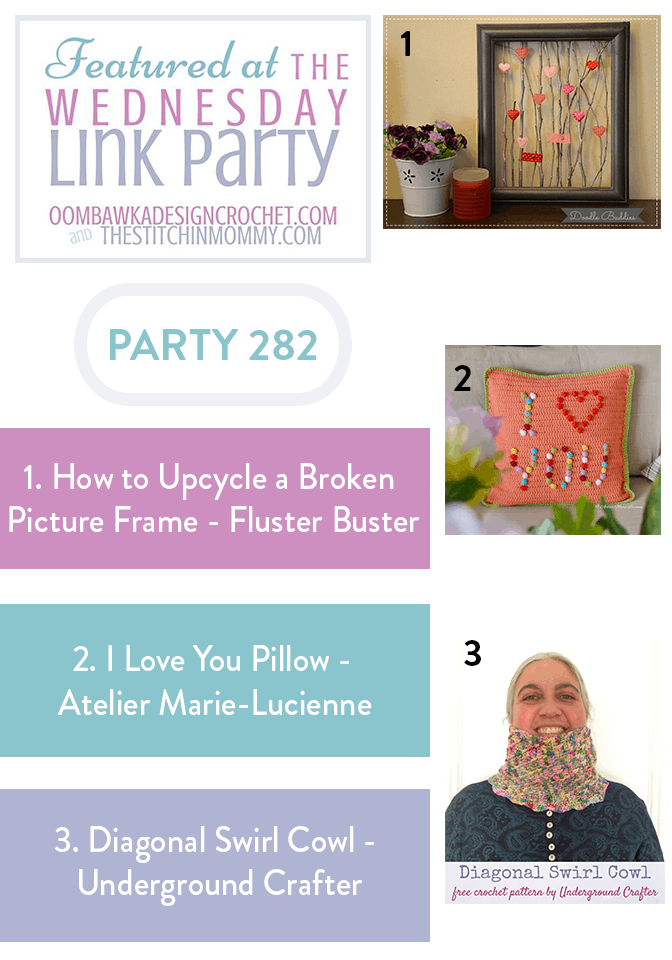 How to Upcycle a Broken Picture Frame - Fluster Buster I Love You Pillow - Atelier Marie-Lucienne Diagonal Swirl Cowl - Underground Crafter