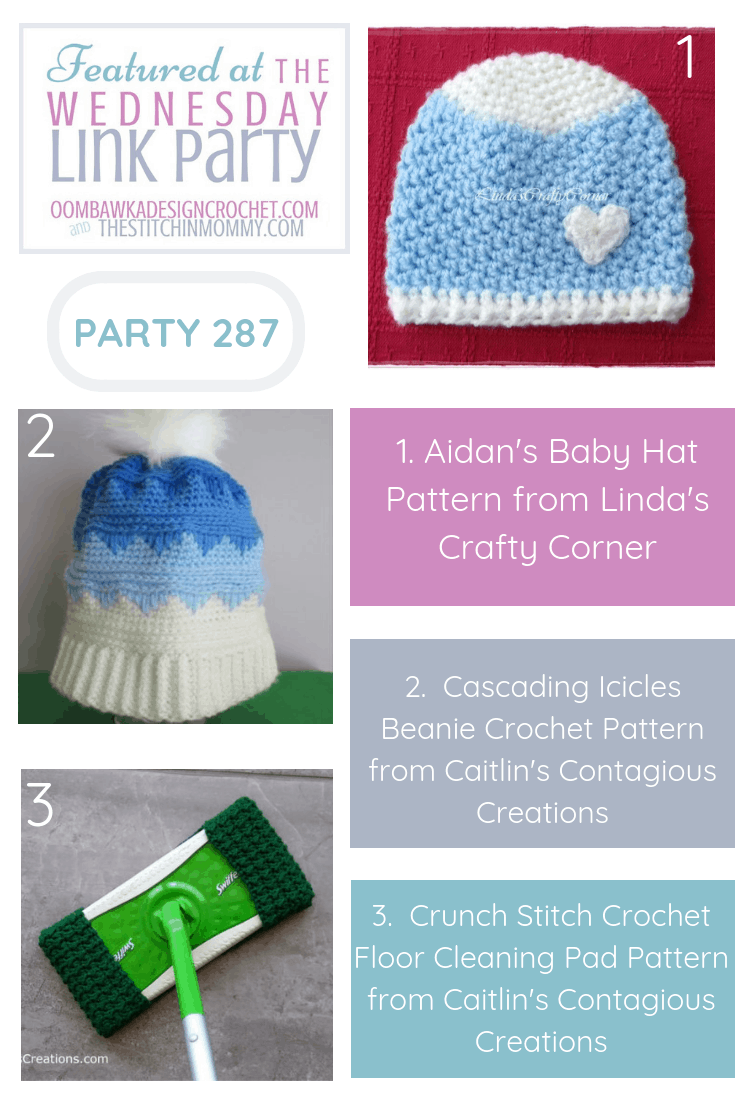 287 Wednesday Link Party Featuring Aidan Crochet Baby Hat Pattern in 3 sizes pin