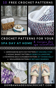 10 Free Crochet Patterns for Your Spa Day at Home with Recipes for Essential Oil Natural treatments