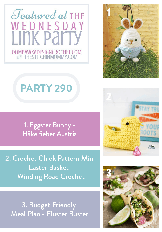 Wednesday Link Party 290 Features the Eggster Bunny the crochet chick easter basket and budget friendly meal plan PIN