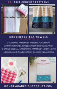 10 Free Crochet Tea Towel Patterns Roundup oombawkadesigncrochet