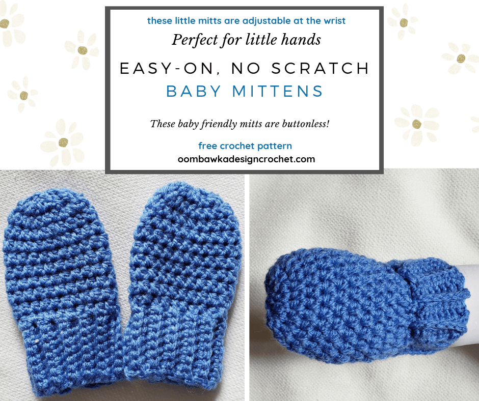 Buttonless Easy On No Scratch Baby Mittens Pattern by Oombawka Design Crochet