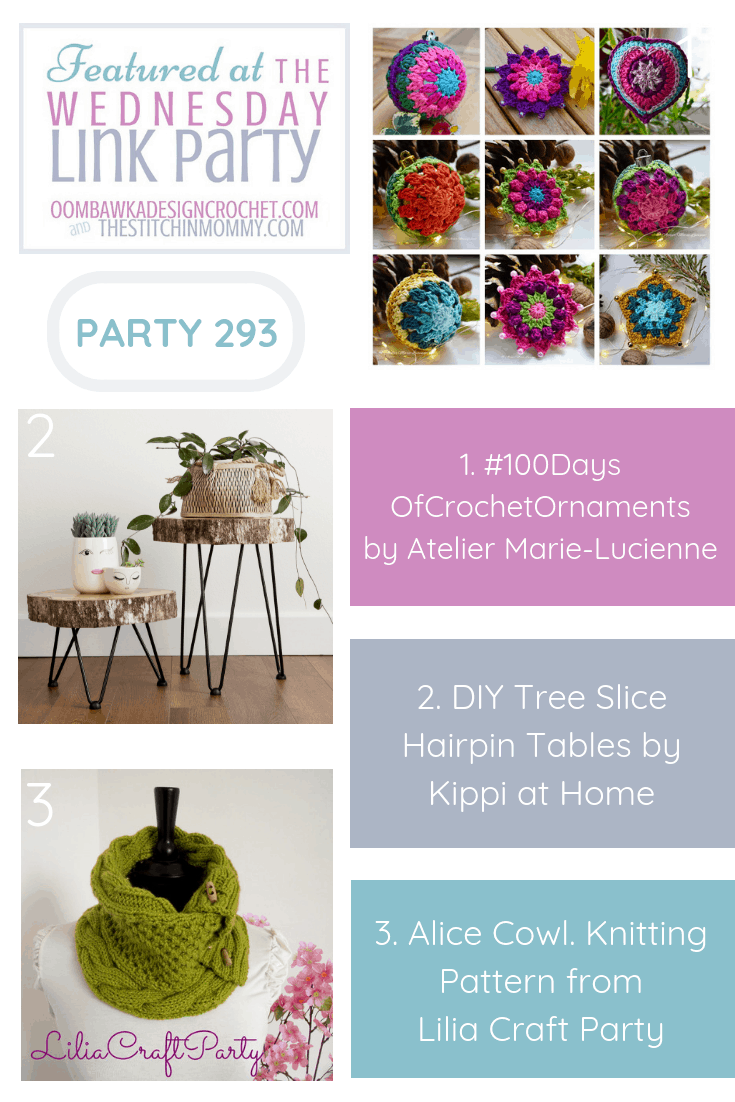This week our three featured projects include the first 20 ornaments from the #100DaysofCrochetOrnaments, DIY Tree Slice Hairpin Tables and the lovely Alice Cowl Knitting Pattern.