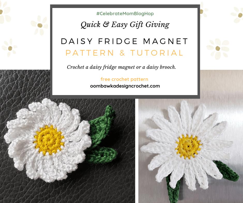 Free Pattern Daisy Fridge Magnet or Daisy Brooch with tutorials oombawkadesigncrochet 2