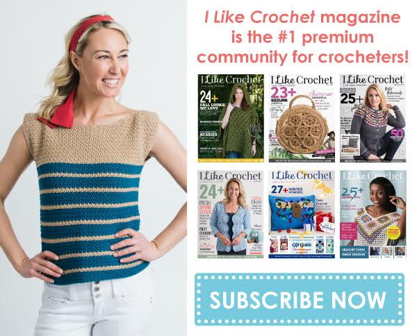 June Issue. I Like Crochet. Now Available.
