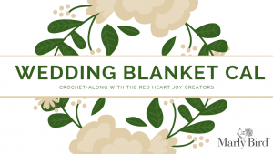 Wedding Blanket CAL 2019 #redheartyarns #joycreators #CAL