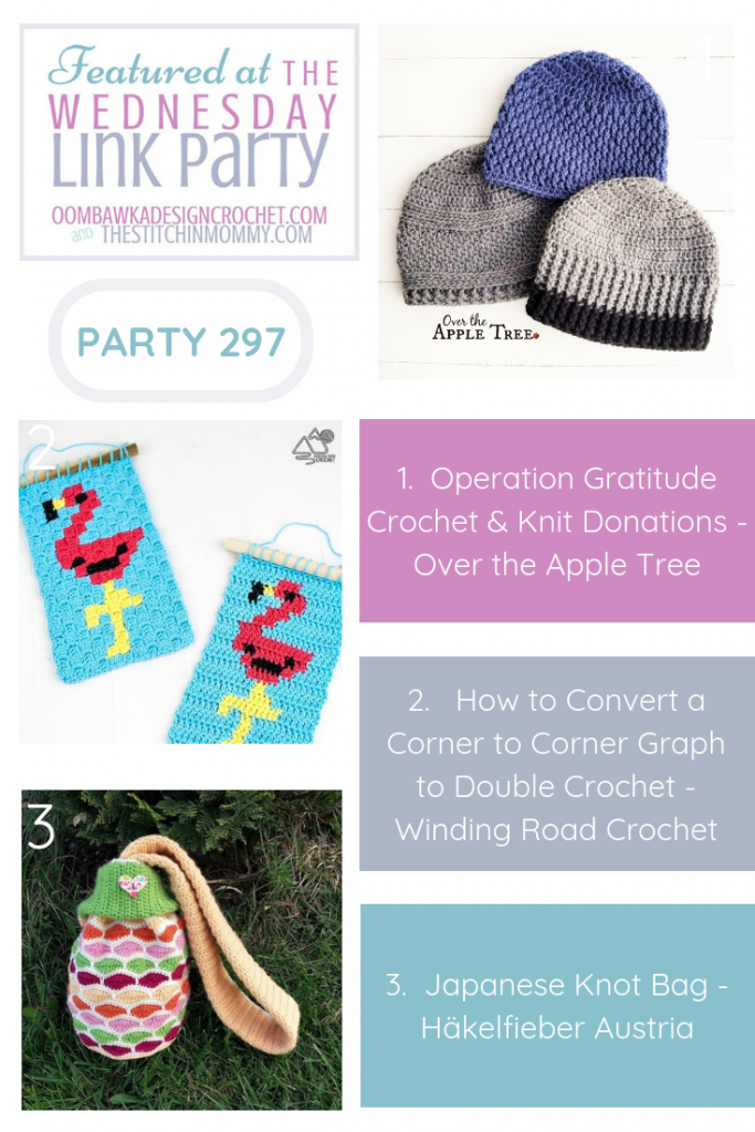 Wednesday Link Party 297 Features Operation Gratitude Crochet & Knit Donations How to Convert C2C to DC Tutorial and Japanese Knot Bag Pattern