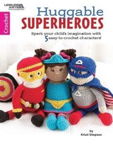 Cover 5 Huggable Superheros Leisure Arts eBook Review Oombawka Design Crochet
