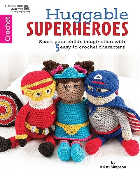 Cover 5 Huggable Superheros Leisure Arts eBook Review Oombawka Design Crochet