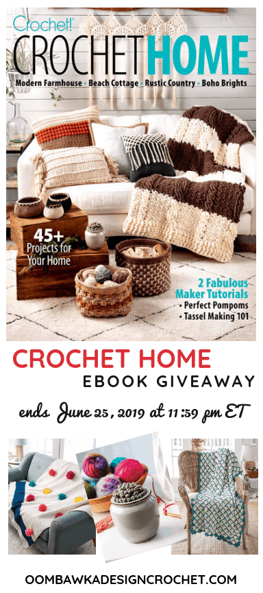 Crochet Home eBook giveaway ends June 25 1159 pm ET