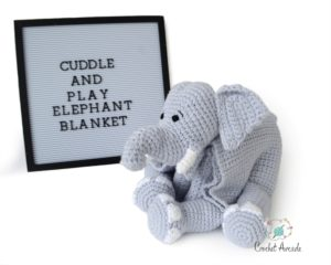 Cuddle and Play Elephant Blanket Pattern