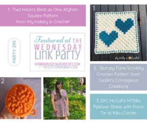 Featured Favorites at Wednesday Link Party 299 Include Two Hearts Beat as One Afghan Square Bumpy Face Scrubby Pullover Dress with Front Tie fb