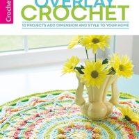 Cover Overlay Crochet Patterns. Leisure Arts. eBook Review by Oombawka Design Crochet