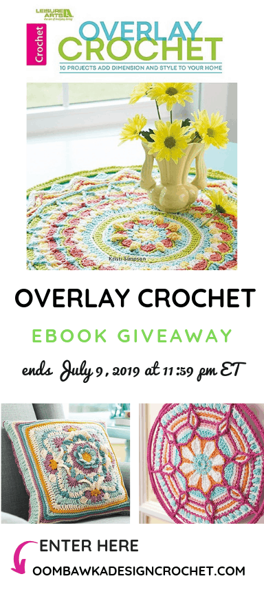 Overlay Crochet eBook Giveaway ends July 9 2019 1159 pm ET