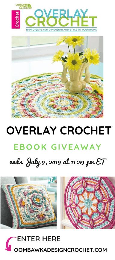 Overlay Crochet eBook Giveaway ends July 9 2019 1159 pm ET