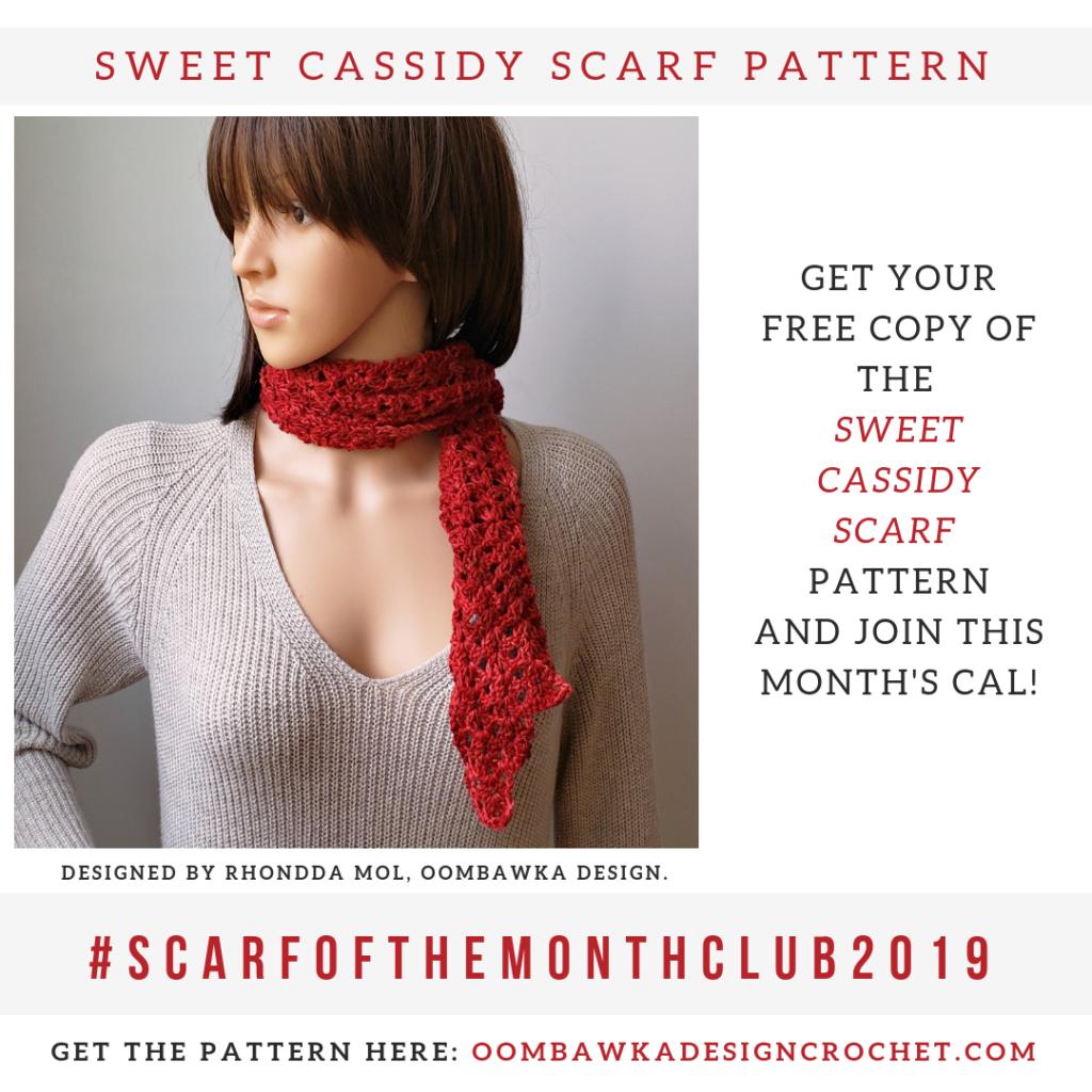 Sweet Cassidy Scarf Pattern July 2019 oombawkadesigncrochet