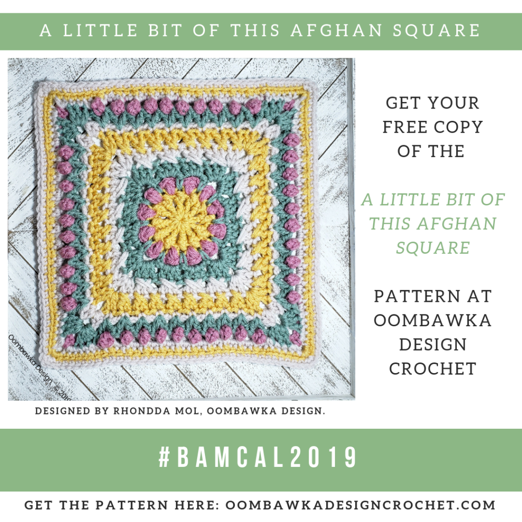 A little bit of this afghan square pattern by Rhondda Mol of Oombawka Design Crochet 2019