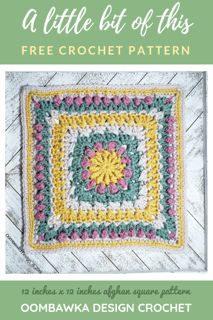 A little bit of this afghan square pattern by Rhondda Mol of Oombawka Design Crochet 2019 2