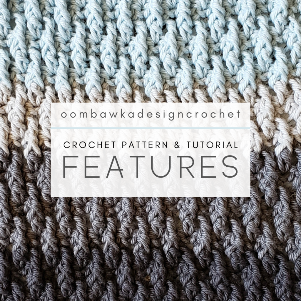 Crochet Pattern and Tutorial Features