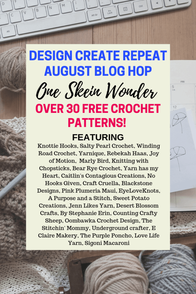 One Skein Wonder Design Create Repeat August Blog Hop