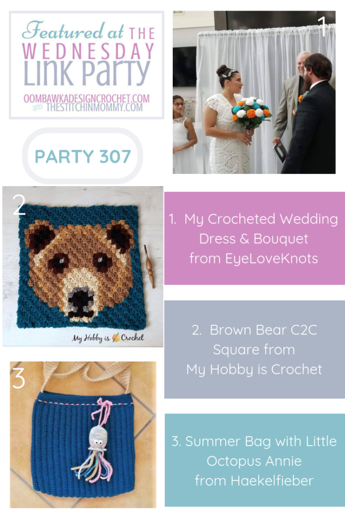 Wednesday Link Party 307 Features My Crocheted Wedding Dress Brown Bear C2C Square and Summer Bag with Little Octopus Annie PIN