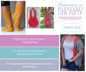 Wednesday Link Party 308 Featured Favorites Magic Socks - Crochet Kimono - shopping net bag with leaves pattern